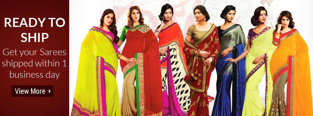 Ready To ship Get Your Sarees Shipped with in 1 Business Day